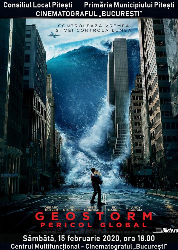 """""""Geostorm: Pericol global"""" și """"Balanța"""" – filmele acestui week-end la Cinematograful """"București"""""""