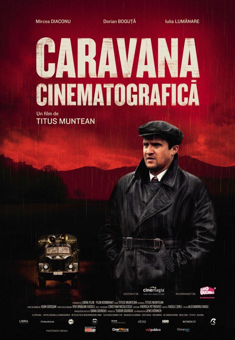 """Filmul """"Caravana cinematografică"""", în regia lui Titus Muntean"""